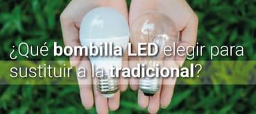 bombillas LED para sustituir tradicionales
